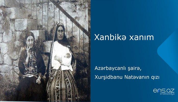 Xanbikə xanım