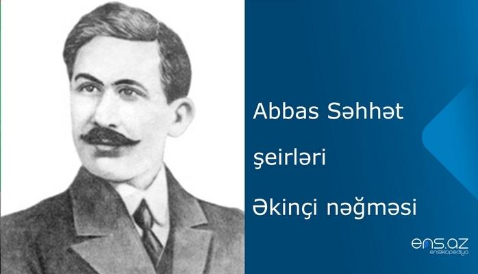 Abbas Səhhət - Əkinçi nəğməsi