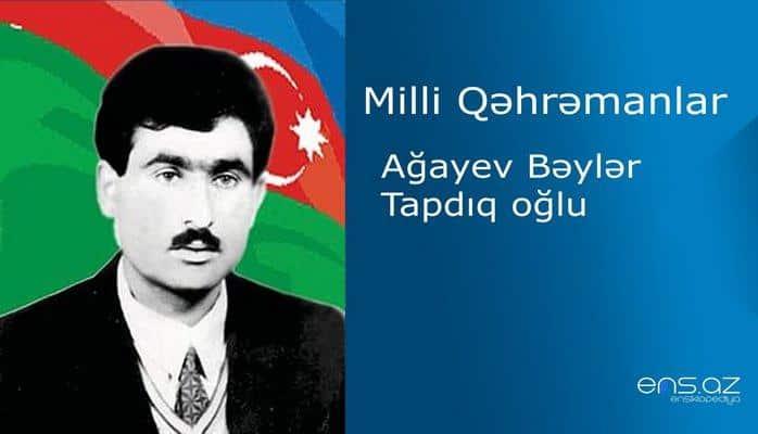 Bəylər Ağayev Tapdıq oğlu