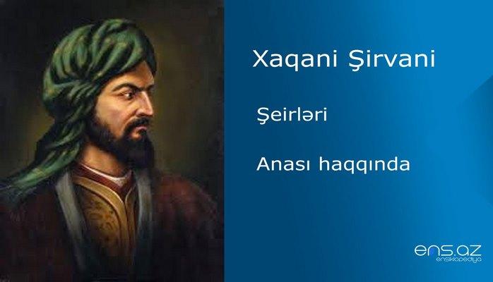 Xaqani Şirvani - Anası haqqında