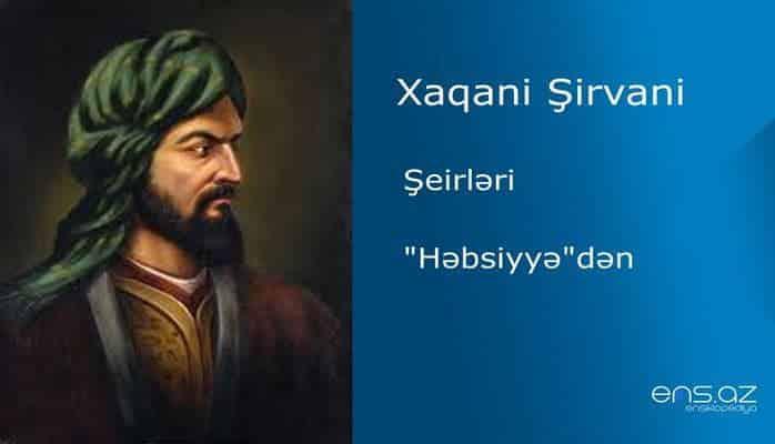 """Xaqani Şirvani - """"Həbsiyyə""""dən"""