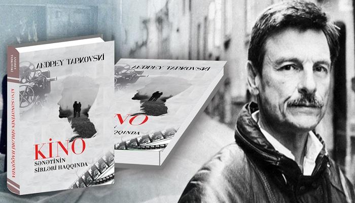 Andrey Tarkovskinin kitabı ilk dəfə Azərbaycanda